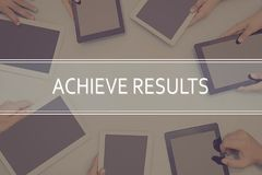 ACHIEVE RESULTS CONCEPT Business Concept. Business Concept Stock Photography