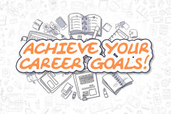 Achieve Your Career Goals - Business Concept. Royalty Free Stock Photo