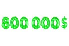 Acht hundert tausend Dollar, grüne Farbe Lizenzfreie Stockfotografie