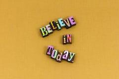 Acredite hoje a tipografia do sucesso da confiança da fé imagem de stock royalty free