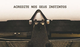 Acredite nos seus instintos, Portuguese text for Trust Your  Royalty Free Stock Photography
