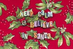 Acredite que Santa mantém a tipografia calma da estação imagem de stock royalty free