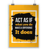Act as if what you do make a difference. Inspirational Motivational Quote Poster Typographic Design.  Stock Images