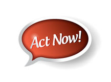 Act now bubble message communication. Stock Photo