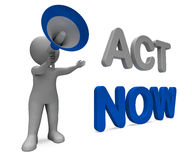 Act Now Character Means Do It Motivation Or Take Action Stock Photos