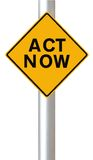 Act Now. A road sign indicating Act Now Royalty Free Stock Images