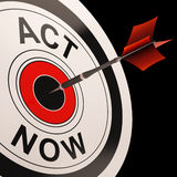 Act Now Shows Urgency To React. Act Now Shows Urgency And Encouragement To React Immediately Stock Photo