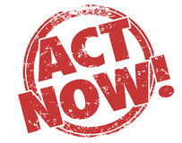 Free Act Now Stamp Take Advantage Special Exclusive Offer Advertisement Royalty Free Stock Photos - 57047408