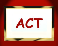 Act On Screen Shows Motivation Inspiration Stock Photos