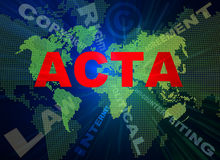 ACTA-Auffassungtexte und Weltkarte Lizenzfreie Stockfotografie