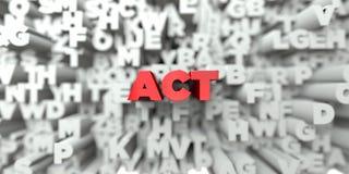 ACTE - Texte rouge sur le fond de typographie - 3D a rendu l'image courante gratuite de redevance illustration stock