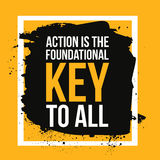 Action is the foundational key to all. Motivation poster, quote background,print illustration for wall. Stock Images