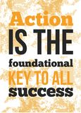 Action is the foundational quote Poster with grunge background. Vector Typography Concept Royalty Free Stock Photos