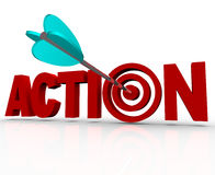 Action Target Bulls-Eye Word Urgent Need to Act Now. The word Action as a 3D illustration with an arrow hitting a target bullseye in the letter O, representing Stock Photography