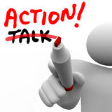Action Vs Talk Man Writing Words Crossing Out Best Strategy Acti. Action word written with red marker and a man crossing out Talk to illustrate that taking an Royalty Free Stock Photo