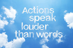 Actions speak louder than words. A cloud sentences  on sky Royalty Free Stock Images