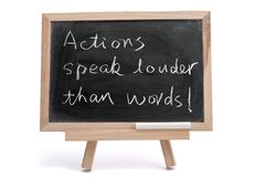 Actions speak louder than words Stock Images