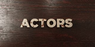 Actors - grungy wooden headline on Maple  - 3D rendered royalty free stock image Royalty Free Stock Photography