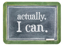Actually, I can - positive affirmation blackboard sign Stock Photos