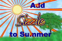 Add Sizzle To Summer. Drawing of the Sun, Sunrays, Grass and a Tree with the words Add Sizzle to Summer Stock Images