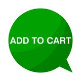 Add to cart, Green Speech Bubble. Green Speech Bubble add to cart, vector icon Royalty Free Stock Photography