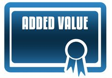 ADDED VALUE blue certificate. Illustration graphic image concept Royalty Free Stock Photo