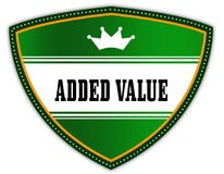 ADDED VALUE written on green shield with crown. Illustration Stock Photography