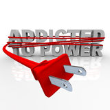 Addicted to Power - Cord and Plug. The words Addicted to Power wrapped in a plug and cord Stock Image