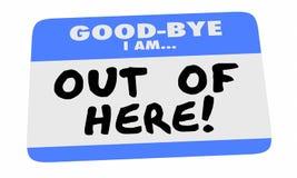 Adiós estoy fuera de aquí nombro la etiqueta engomada de la etiqueta que sale de 3d Illustrati Fotografía de archivo libre de regalías