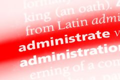 Administrate. Word in a dictionary.  concept Stock Images