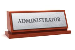 Administrator job title. On nameplate Stock Photos