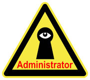 The Administrator is watching you. Be aware that the System Administrator can trace every activity of all computer workstations Royalty Free Stock Photo