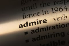 Admire. Word in a dictionary.  concept royalty free stock photography
