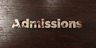 Admissions - grungy wooden headline on Maple  - 3D rendered royalty free stock image Royalty Free Stock Photo