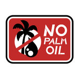 Żadny oleju palmowego znak Obrazy Stock
