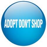 Adopt mettent le bouton poussoir d'isolement par gel bleu de boutique du ` t Illustration de Vecteur