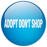 Adopt pone el botón aislado gel azul de la tienda del ` t Ilustración del Vector