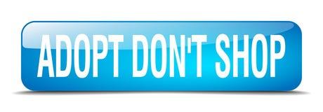 Adopt pone el botón aislado realista azul del web 3d de la tienda del ` t Ilustración del Vector