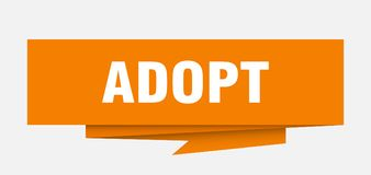 Adopt. Sign.  paper origami speech bubble.  tag.  banner royalty free illustration