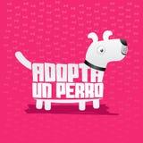 Adopta un Perro - Adopt a Dog spanish text Royalty Free Stock Photo