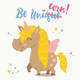 Adorable Unicorn. Vector illustration of funny motivation card with cute cartoon unicorn and inspirational text Be unicorn .This illustration can be used as Royalty Free Stock Photography