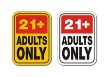 21  for adults only signs. Suitable for warning signs Stock Photography