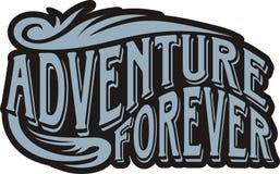 Adventure forever. T-shirt graphic adventure written forever royalty free illustration
