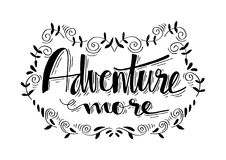 Adventure more lettering. Adventure more. Motivational quote. Shirt design Royalty Free Stock Images