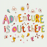 Adventure is out there vector illustration