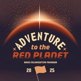 Adventure to the red planet. Adventure to the Mars red planet. Vintage cover design Stock Photography