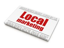 Advertising concept: newspaper headline Local Marketing stock image