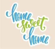 Affiche à la maison douce à la maison Calligraphie moderne de brosse Citation colorée Photos libres de droits