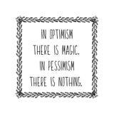 Affiche de motivation de main-dessin pour l'accomplissement des buts dans le cadre Dans l'optimisme il y a quelque chose magique  illustration stock