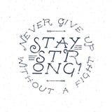 Affiche inspirée de citation de typographie de craie Texte de motivation - n'abandonnez jamais sans combat, séjour fort avec le g Photos libres de droits